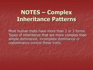 NOTES � Complex Inheritance Patterns