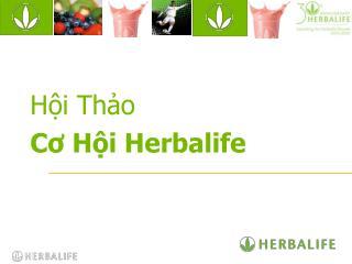 H�?i Tha?o C? H�?i Herbalife