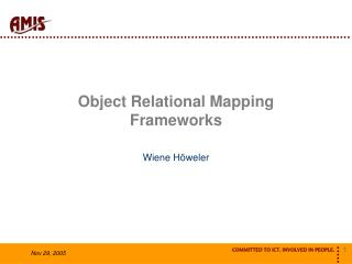 Object Relational Mapping Frameworks