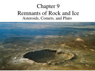 Chapter 9 Remnants of Rock and Ice