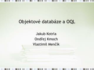 Objektové databáze a OQL