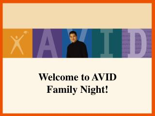 Welcome to AVID Family Night!