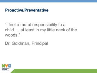 Proactive/Preventative