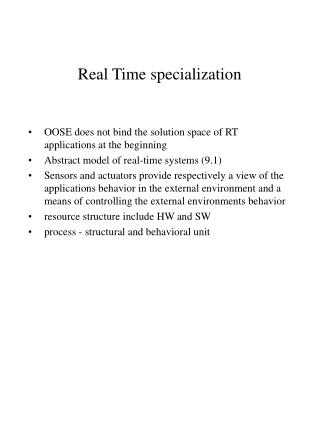 Real Time specialization