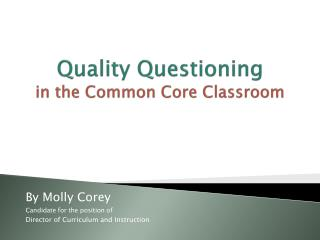 Quality Questioning in the Common Core Classroom