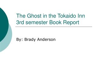The Ghost in the Tokaido Inn 3rd semester Book Report