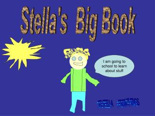 Stella's  Big Book
