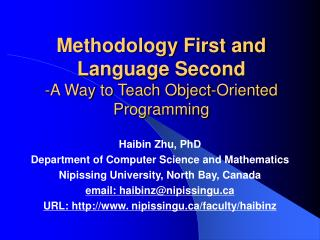 Methodology First and Language Second -A Way to Teach Object-Oriented Programming