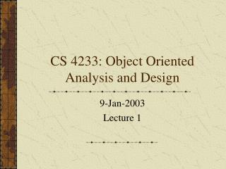 CS 4233: Object Oriented Analysis and Design