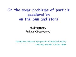 On the some problems of particle acceleration  on the Sun and stars