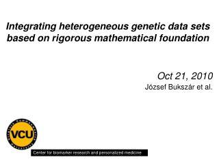 Integrating heterogeneous genetic data sets based on rigorous mathematical foundation