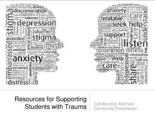 Resources for Supporting Students with Trauma