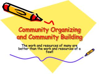 Community Organizing and Community Building