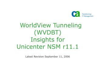 WorldView Tunneling (WVDBT)  Insights for  Unicenter NSM r11.1