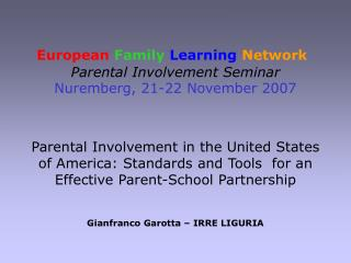 European Family Learning Network Parental Involvement Seminar Nuremberg, 21-22 November 2007