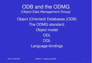 ODB and the ODMG (Object Data Management Group)