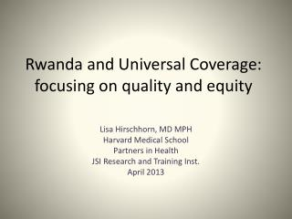 Rwanda and Universal Coverage: focusing on quality and equity
