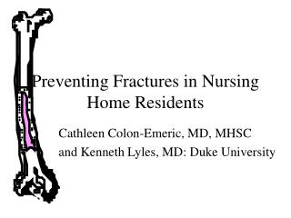 Preventing Fractures in Nursing Home Residents