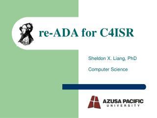 re-ADA for C4ISR