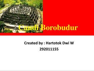 Created by :  Hartotok Dwi W 29201115 5