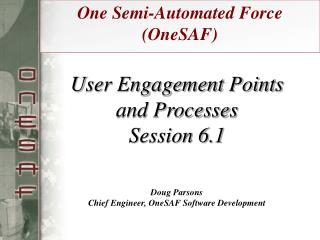 One Semi-Automated Force (OneSAF)
