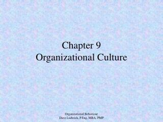 Chapter 9 Organizational Culture