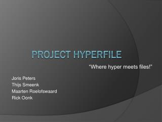 Project hyperfile