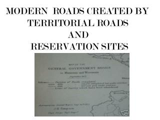 TERRITORIAL ROADS AND RESERVATION SITES