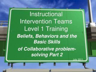 Instructional Intervention Teams  Level 1 Training