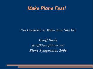 Make Plone Fast!