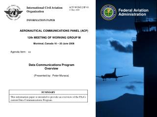 AERONAUTICAL COMMUNICATIONS PANEL (ACP) 12th MEETING OF WORKING GROUP M