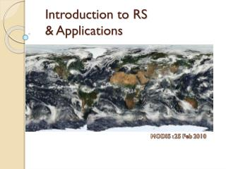 Introduction to RS & Applications