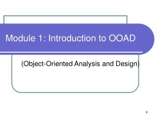 Module 1: Introduction to OOAD