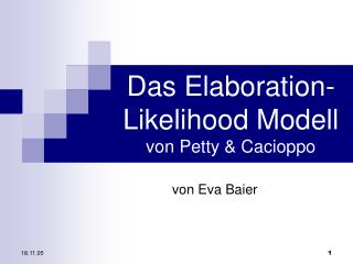 Das Elaboration-Likelihood Modell  von Petty  Cacioppo