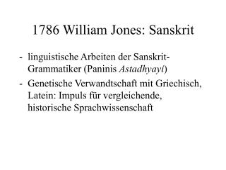1786 William Jones: Sanskrit