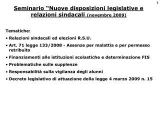 """Seminario """"Nuove disposizioni legislative e relazioni sindacali  (novembre 2009)"""