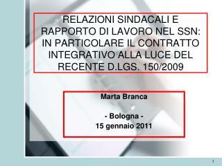 Marta Branca  - Bologna - 15 gennaio 2011