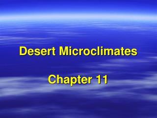 Desert Microclimates  Chapter 11