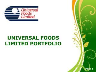 UNIVERSAL FOODS LIMITED PORTFOLIO