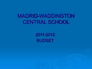 MADRID-WADDINGTON CENTRAL SCHOOL