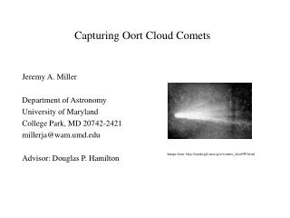 Capturing Oort Cloud Comets
