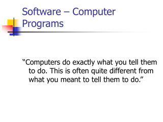 Software – Computer Programs