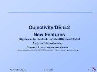 Andrew Hanushevsky Stanford Linear Accelerator Center