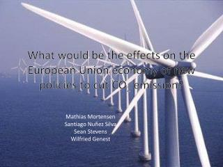 What would be the effects on the European Union economy of new policies to cut CO 2  emission?