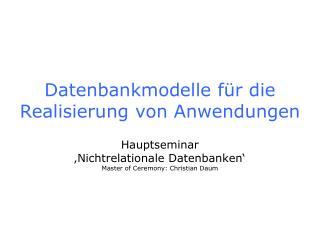 Datenbankmodelle f r die Realisierung von Anwendungen