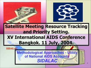 Methodological Approaches - Utility of National AIDS Accounts SIDALAC