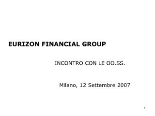 EURIZON FINANCIAL GROUP 			INCONTRO CON LE OO.SS.