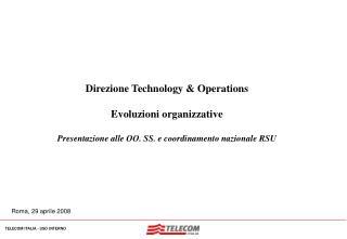 Direzione Technology & Operations Evoluzioni organizzative