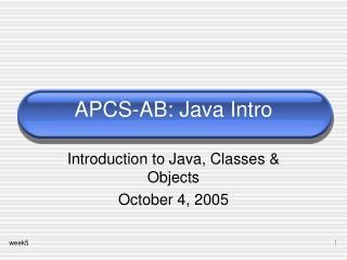 APCS-AB: Java Intro