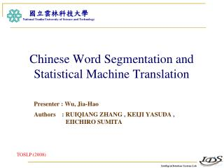 Chinese Word Segmentation and Statistical Machine Translation